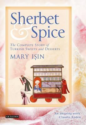 sherbet-and-spice-the-complete-story-of-turkish-sweets-and-desserts